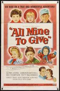 4m032 ALL MINE TO GIVE 1sh '57 Glynis Johns, Cameron Mitchell, six kids on a wonderful adventure!
