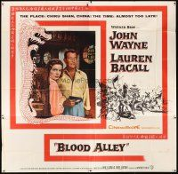4s232 BLOOD ALLEY 6sh '55 John Wayne, Lauren Bacall, directed by William Wellman!
