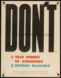 6j057 DON'T 22x28 WWII war poster '40s talk loosely to strangers or spread rumors!