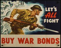 6j063 LET'S ALL FIGHT 22x28 WWII war poster '42 artwork of soldier charging w/bayonet!