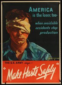 6j042 MAKE HASTE SAFELY 29x40 WWII war poster '42 art of miserable man in eye patch!