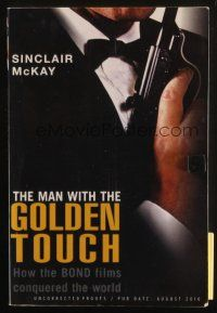 6p085 MAN WITH THE GOLDEN TOUCH uncorrected proof softcover book '10 How Bond Conquered the World