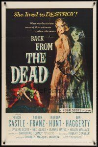 7h066 BACK FROM THE DEAD 1sh '57 Peggie Castle lived to destroy, cool sexy horror art & image!