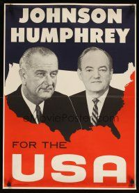 7x039 JOHNSON HUMPHREY FOR THE USA 20x29 political campaign '64 the candidates over U.S. map!