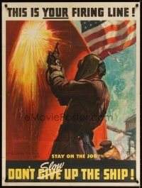 7x004 DON'T SLOW UP THE SHIP 30x40 WWII war poster '40s cool Barclay artwork of welder!