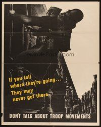 7x023 DON'T TALK ABOUT TROOP MOVEMENTS 22x28 WWII war poster '43 don't tell where they're going!