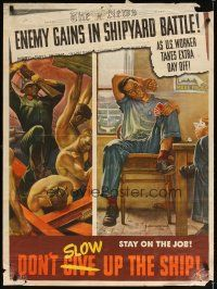 7x005 ENEMY GAINS IN SHIPYARD BATTLE 29x40 WWII war poster '43 Falter artwork of workers!