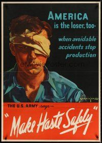 7x009 MAKE HASTE SAFELY 29x40 WWII war poster '42 art of miserable man in eye patch!