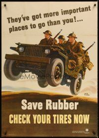 7x010 SAVE RUBBER CHECK YOUR TIRES NOW 29x40 WWII war poster '42 great art of soldiers in jeep!