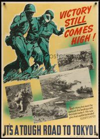 7x014 VICTORY STILL COMES HIGH 29x40 WWII war poster '45 art & images of cost of war!