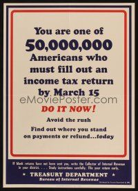7x034 YOU ARE ONE OF 50,000,000 14x20 WWII war poster '44 file your taxes, they need your money!