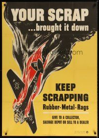 7x018 YOUR SCRAP BROUGHT IT DOWN 29x40 WWII war poster '42 Broder art of crashing aircraft!