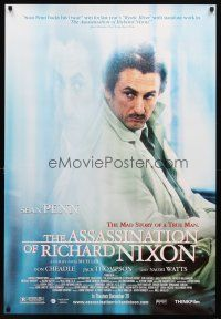 8s045 ASSASSINATION OF RICHARD NIXON advance 1sh '04 Sean Penn in the mad story of a true man!