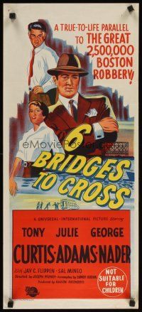 8t366 6 BRIDGES TO CROSS Aust daybill '55 Tony Curtis in the great $2,500,000 Boston robbery!
