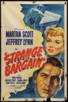 9b846 STRANGE BARGAIN style A 1sh '49 film noir, Martha Scott, Jeffrey Lynn, insurance fraud!