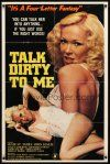 9b877 TALK DIRTY TO ME 1sh '81 you can talk her into anything if you use the right words!