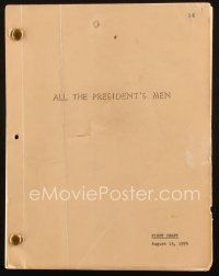 1a012 ALL THE PRESIDENT'S MEN first draft script August 13, 1974, screenplay by William Goldman!