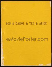 1a025 BOB & CAROL & TED & ALICE revised final draft script September 5, 1968, by Mazursky & Tucker!