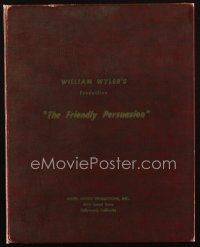1a077 FRIENDLY PERSUASION final draft script Aug 18, 1955 screenplay by Jessamyn West & Robert Wyler