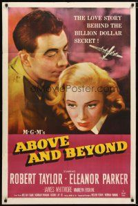 1w024 ABOVE & BEYOND 1sh '52 close-up of Robert Taylor & pretty Eleanor Parker!