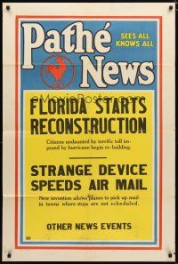 1w003 PATHE NEWS 1sh '28 newsreel, Florida reconstruction, Air Mail, sees all knows all!