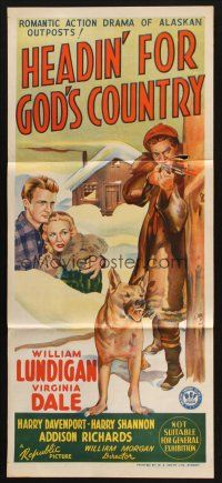 2d597 HEADIN' FOR GOD'S COUNTRY Aust daybill '43 William Lundigan, Virginia Dale & dog stone litho
