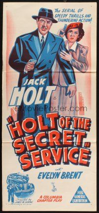 2d611 HOLT OF THE SECRET SERVICE Aust daybill '50s Jack Holt, Evelyn Brent, Columbia serial!