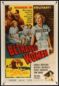 2e078 BETRAYED WOMEN linen 1sh '55 bad girls in solitary take the rap for the big shots of crime!