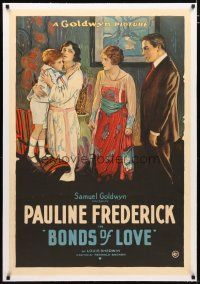 2e090 BONDS OF LOVE linen 1sh '19 stone litho of pretty governess Pauline Frederick holding child!