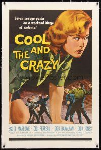 2e118 COOL & THE CRAZY linen 1sh '58 savage punks on a weekend binge of violence, classic '50s art!