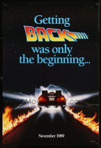 2m069 BACK TO THE FUTURE II teaser DS 1sh '89 getting back was only the beginning, cool Delorean!