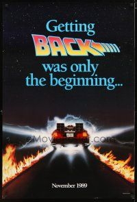 2m068 BACK TO THE FUTURE II teaser 1sh '89 getting back was only the beginning, cool Delorean!