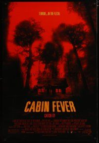 3f132 CABIN FEVER 1sh '02 Eli Roth directed, creepy image of cabin in the woods!