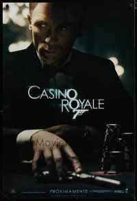 3f139 CASINO ROYALE Spanish/U.S. teaser DS 1sh '06 Daniel Craig as James Bond at poker table w/gun!