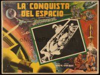3s076 CONQUEST OF SPACE Mexican LC '55 George Pal sci-fi, cool photo & art of astronauts!