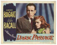 3y034 DARK PASSAGE LC #2 '47 great close up of Humphrey Bogart holding sexy scared Lauren Bacall!