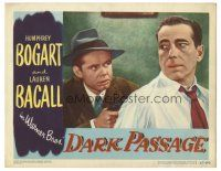 3y036 DARK PASSAGE LC #3 '47 close up of Humphrey Bogart held at gunpoint by Clifton Young!