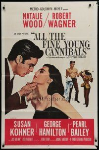 5h029 ALL THE FINE YOUNG CANNIBALS 1sh '60 art of Robert Wagner about to kiss sexy Natalie Wood!
