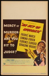 6k264 ACT OF MURDER WC '48 Fredric March, mercy or murder - are you fit to judge!