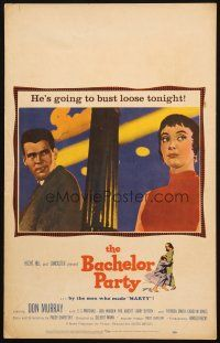 6k276 BACHELOR PARTY WC '57 Don Murray's gonna bust loose tonight with Carolyn Jones, Chayefsky