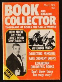 7d404 BOOK & MAGAZINE COLLECTOR vol 1 no 1 English magazine March 1984 with James Bond book values!