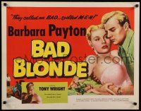9w025 BAD BLONDE 1/2sh '53 classic sexy bad girl image, they called me bad...spelled M-E-N!