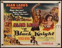 9w029 BLACK KNIGHT style B 1/2sh '54 Alan Ladd's biggest adventure, sexy Patricia Medina!