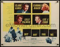 9w040 BUT NOT FOR ME style B 1/2sh '59 Clark Gable, Carroll Baker, Lilli Palmer, Lee J. Cobb!