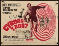 9w058 CYBORG 2087 1/2sh '66 Michael Rennie must stop the invasion of the cyborgs, cool sci-fi!