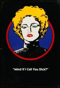 1z228 DICK TRACY teaser DS 1sh '90 art of Madonna as Breathless Mahoney, Mind if I call you Dick?