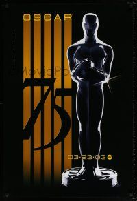4d007 75TH ACADEMY AWARDS SUNDAY, MARCH 23, 2003 1sh '03 cool Alex Swart design & image of Oscar!