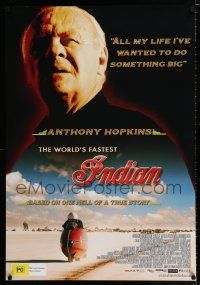 4p064 WORLD'S FASTEST INDIAN DS Aust 1sh '05 Anthony Hopkins, Diane Ladd, motorcycle speed record!