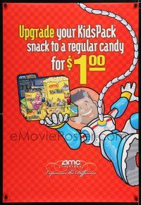4r040 AMC THEATRES DS 1sh '06 upgrade your kidspack snack to a regular candy for a buck!
