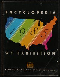 4s017 ENCYCLOPEDIA OF EXHIBITION 1985 exhibitor magazine '85 National Association of Theatre Owners